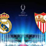 donde ver la final de la supercopa de europa 2016